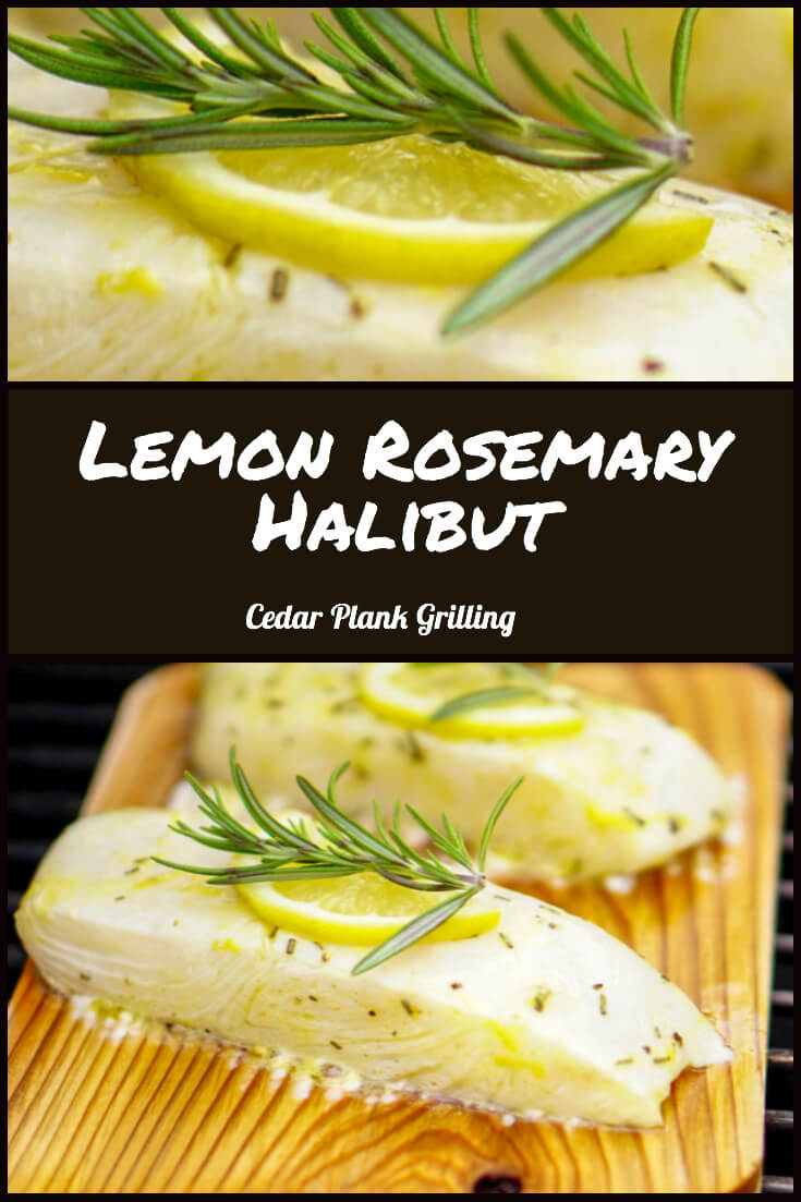 Scrumptious Lemon Rosemary Halibut on a Cedar Plank #BigGreenEgg #bge #halibut #rosemary #cedarplank #grill #grilling #grilledfish