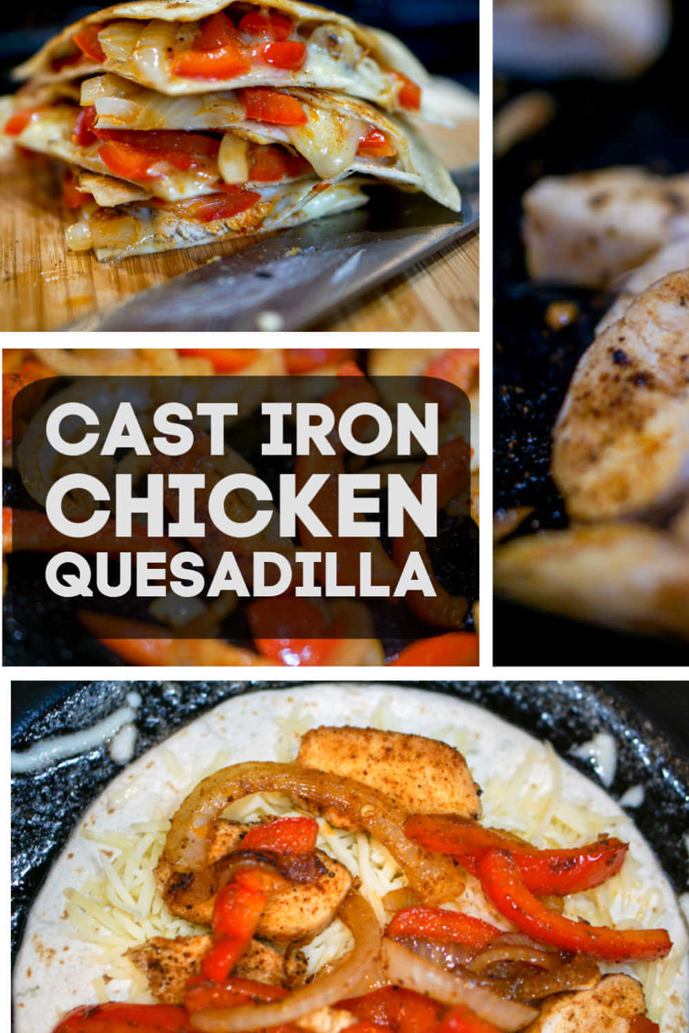 Grilled Cast Iron Chicken Fajita Quesadilla is fun and easy to cook on a busy evening #chicken #quesadilla #fajita #castiron #mexican