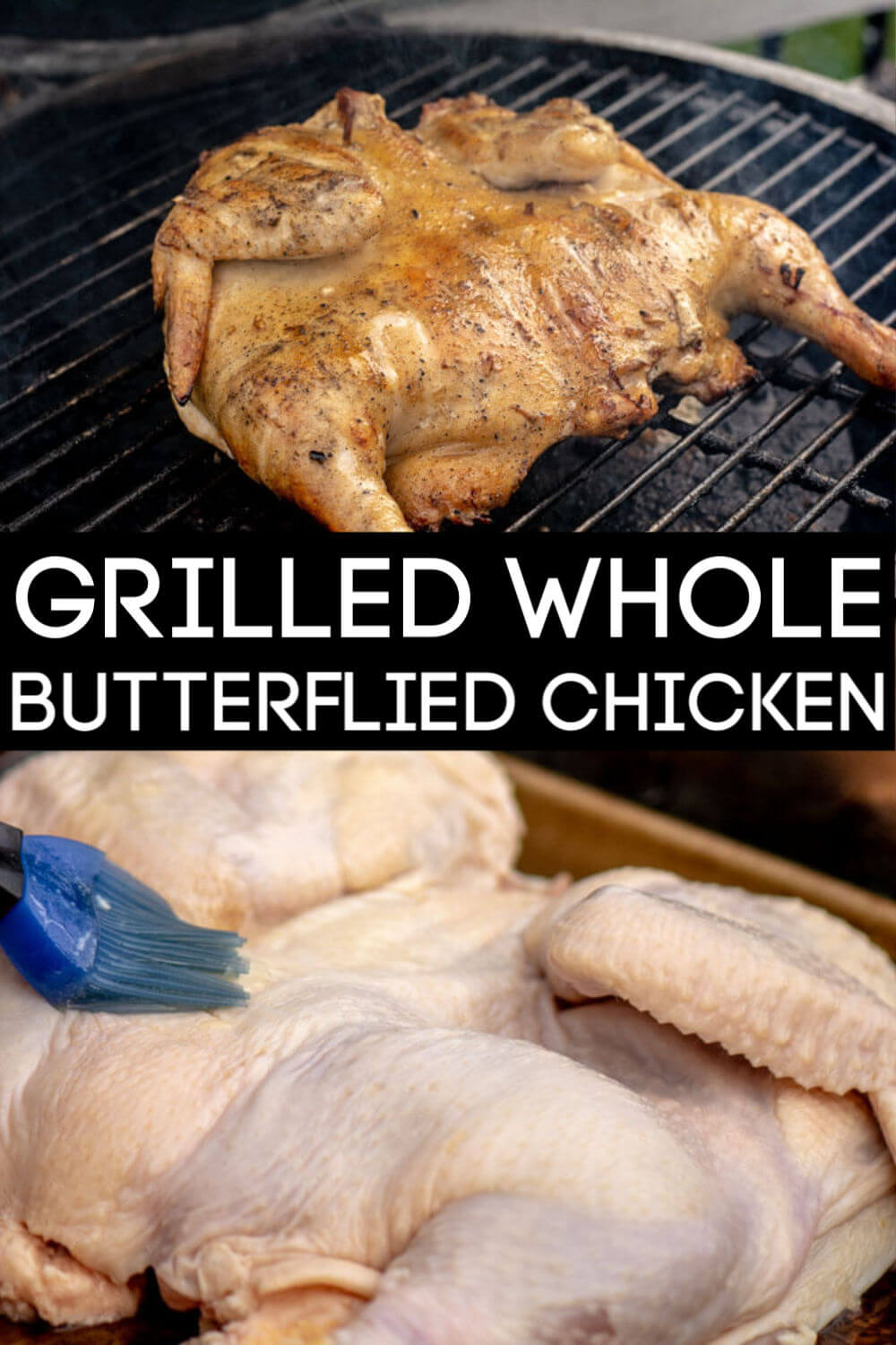 Grilled Whole Butterflied Chicken is perfect on indirect heat on the Big Green Egg #BGE #BigGreenEgg #ButterfliedChicken #Grill #Grilled #grilledchicken