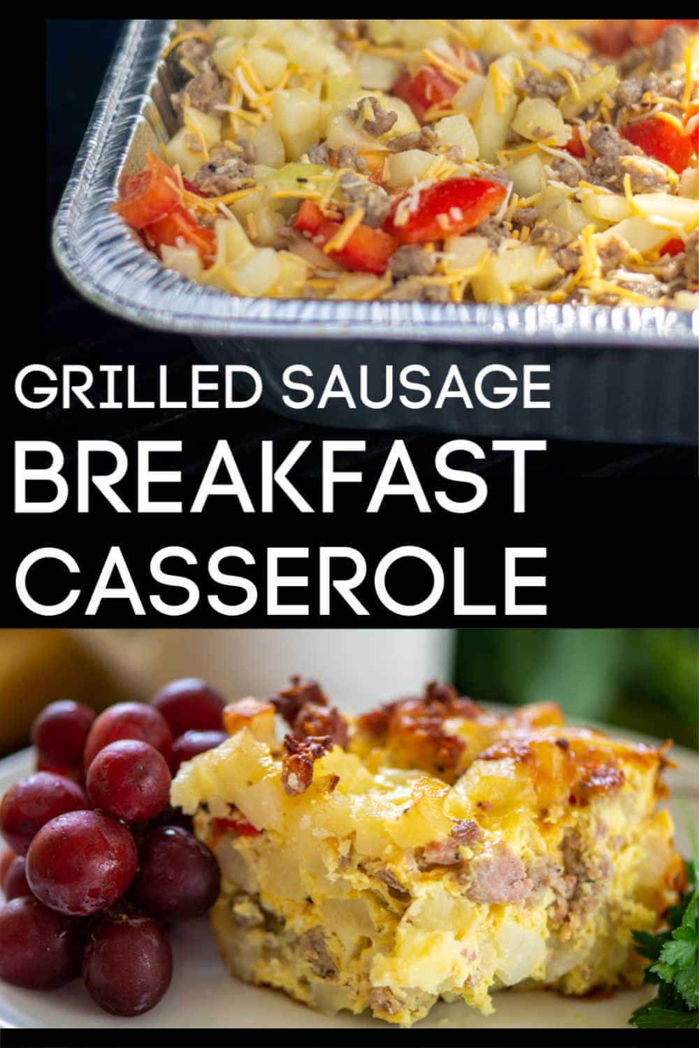 Try this Grilled Sausage Breakfast Casserole for a Fun Dump-and-Go Grilling recipe for a tasty morning meal! This couldn't be any easier! #Breakfast #Grilled #BreakfastBake #casserole