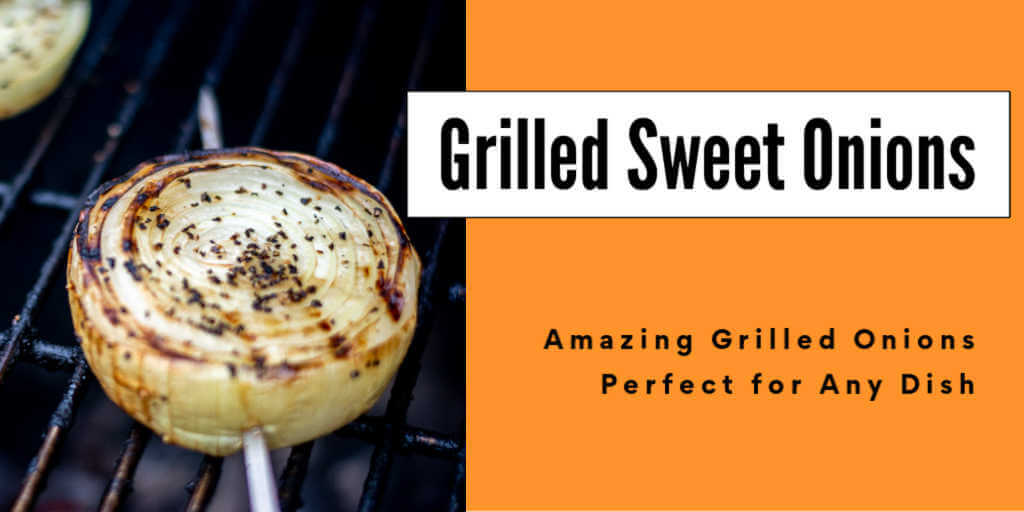 a grilled sweet onion on a grill grating with a metal skewer through it and text box