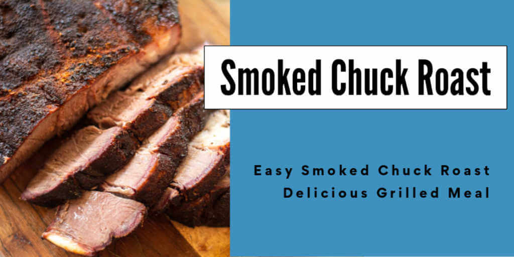slices of chuck roast with a text box for smoked chuck roast