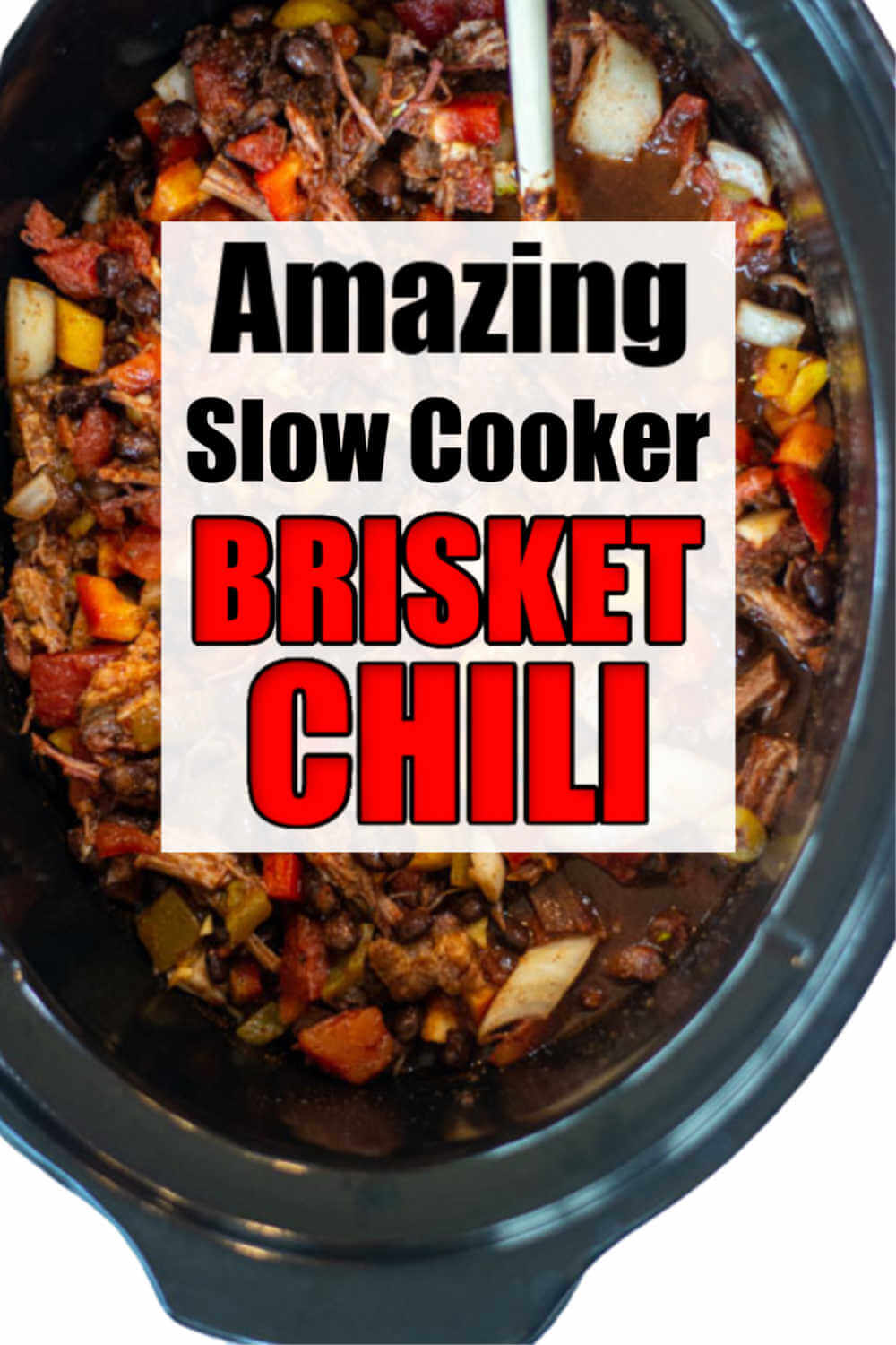 Brisket Chili Recipe in the Slow Cooker