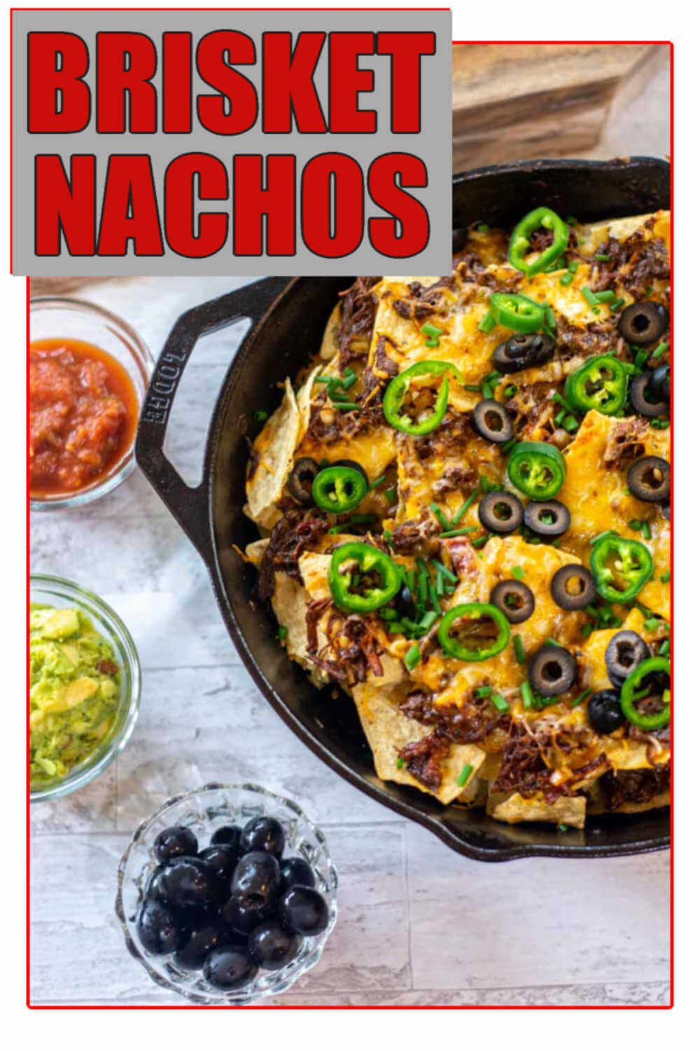 Brisket Nachos - Easy and Delicious Cast Iron Skillet Recipe
