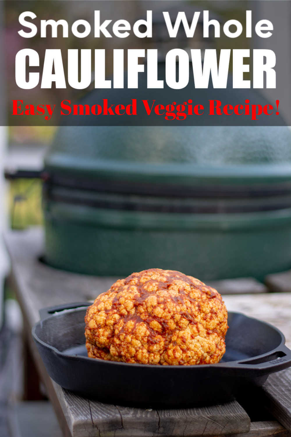 Smoked Cauliflower – Rich and Savory Flavor