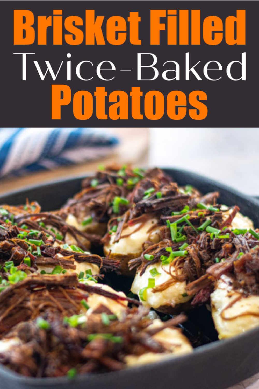 Brisket Twice Baked Potatoes
