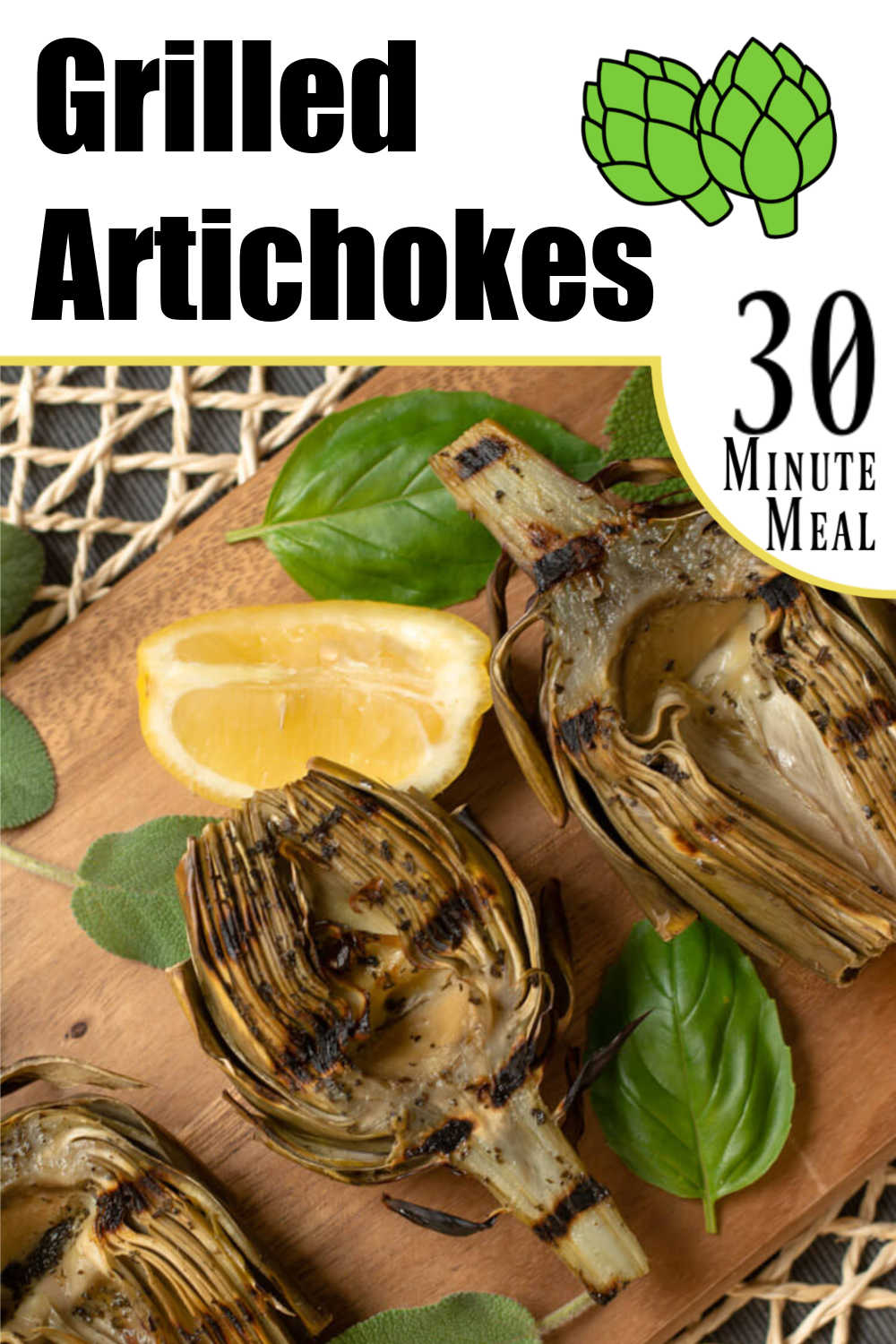 Grilled Artichokes with Basil and Sage