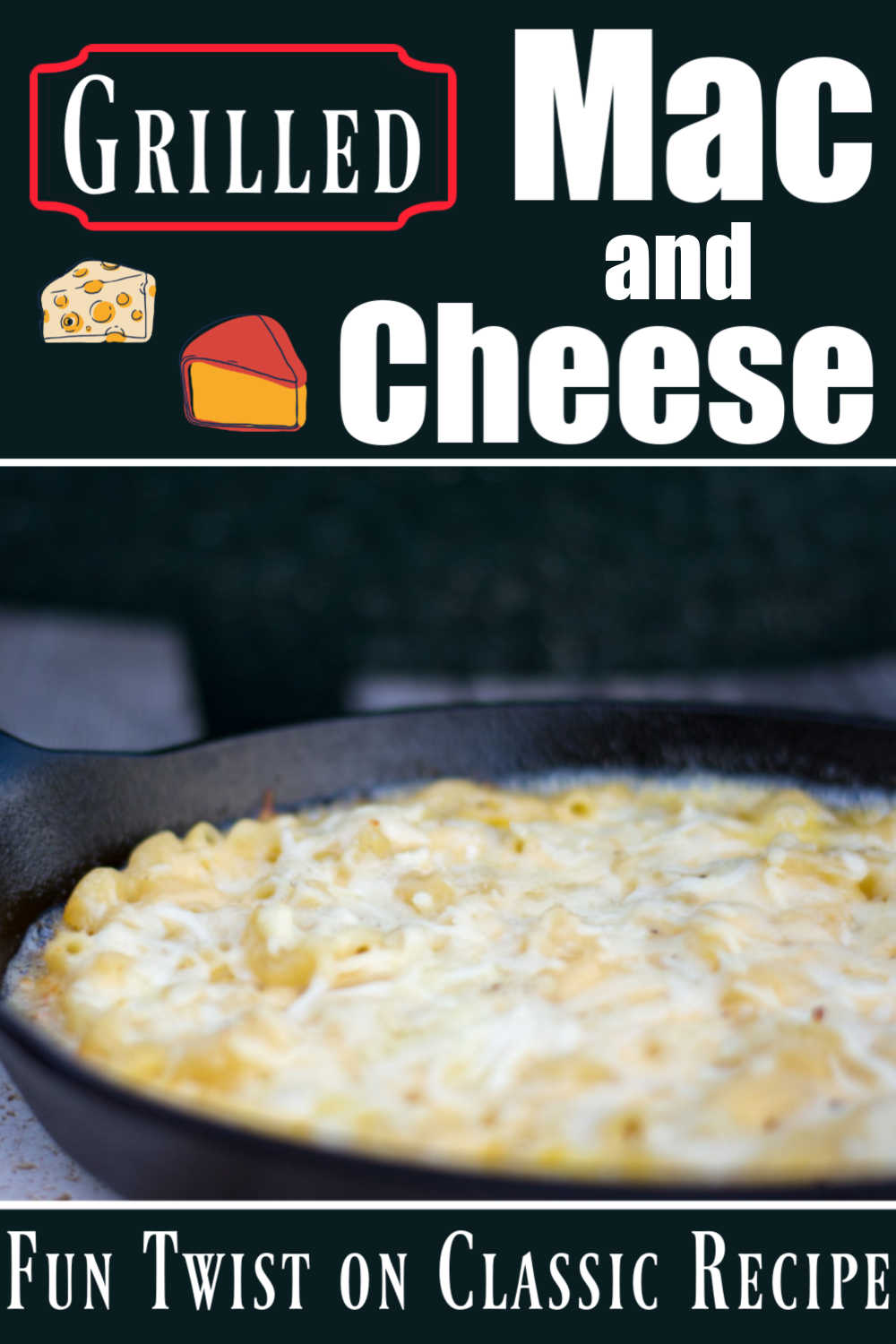 Grilled Mac and Cheese - A Classic Recipe