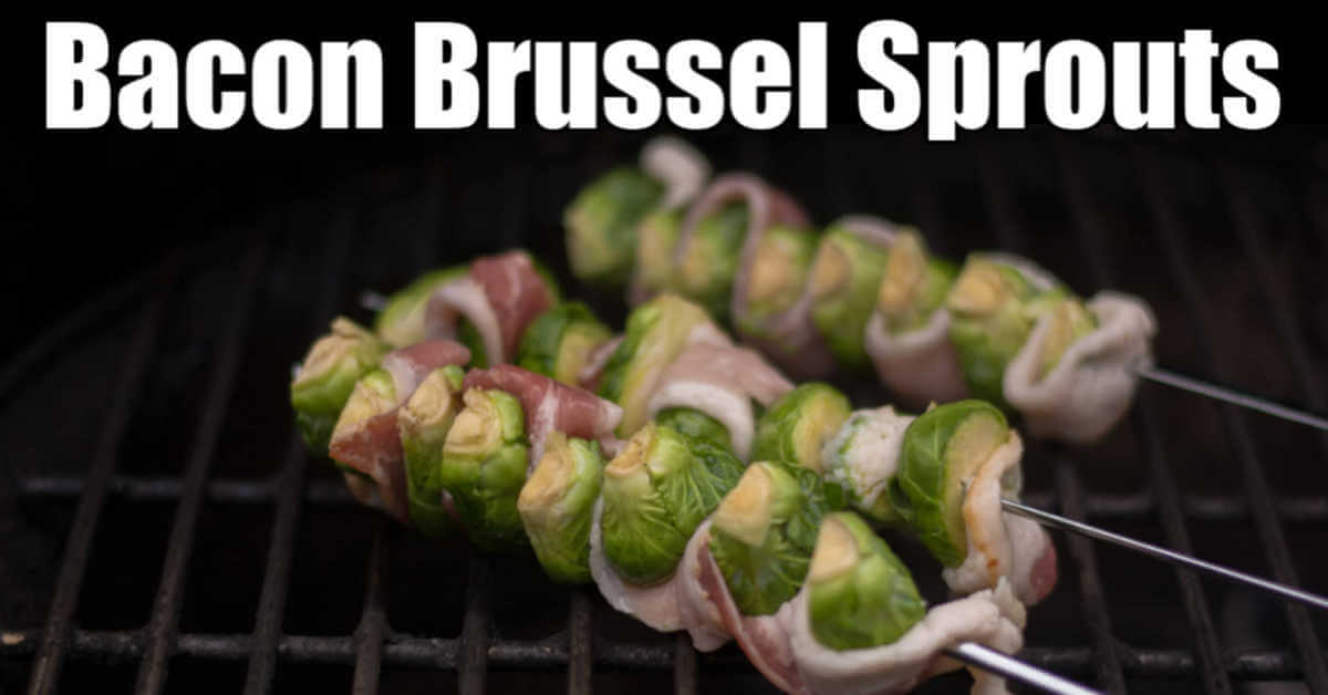 bacon wrapped brussel sprouts on the grill