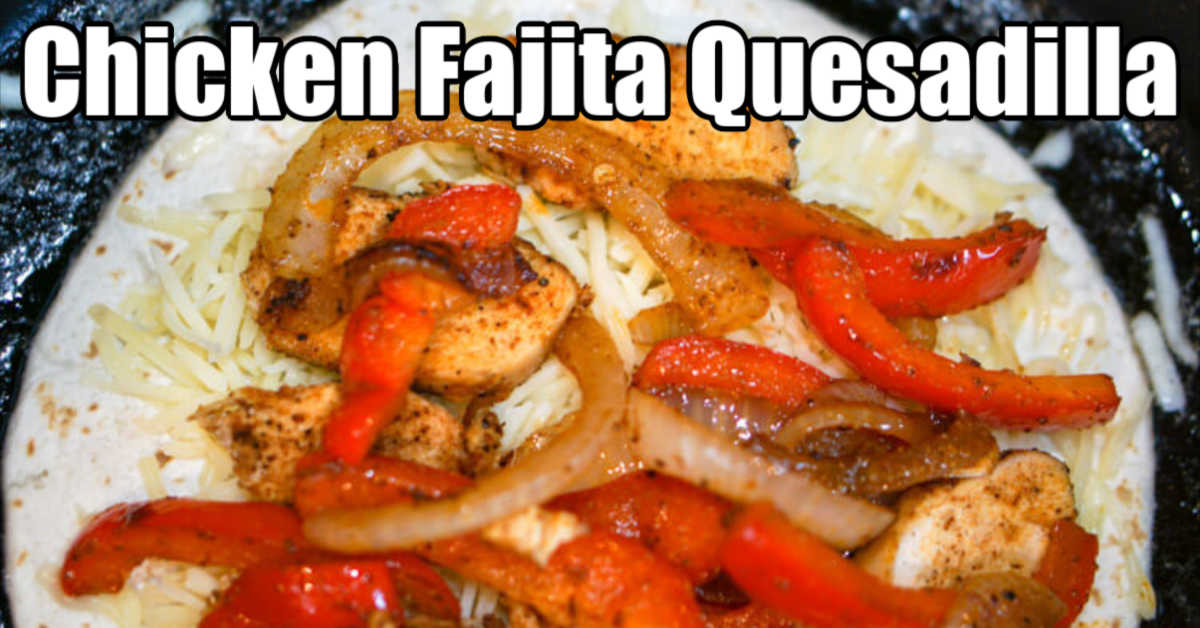 chicken fajita quesadilla in a hot pan