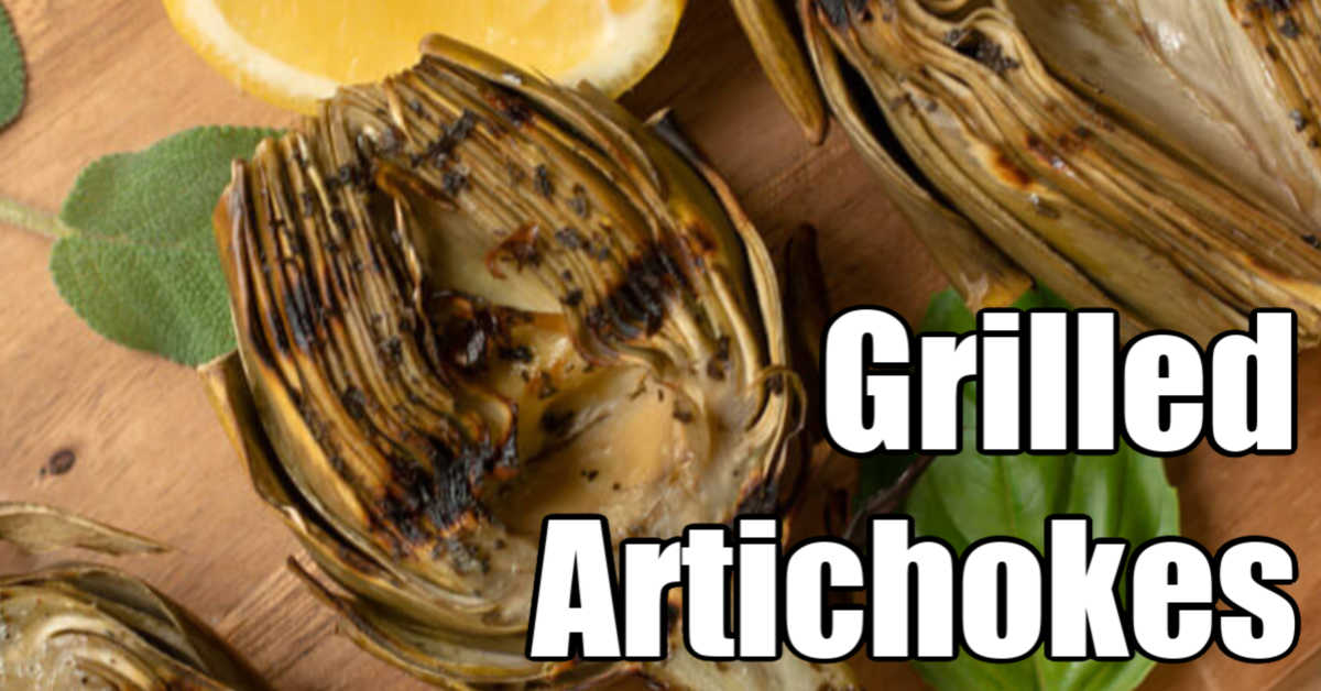 grilled artichokes with sear marks and basil and sage seasoning