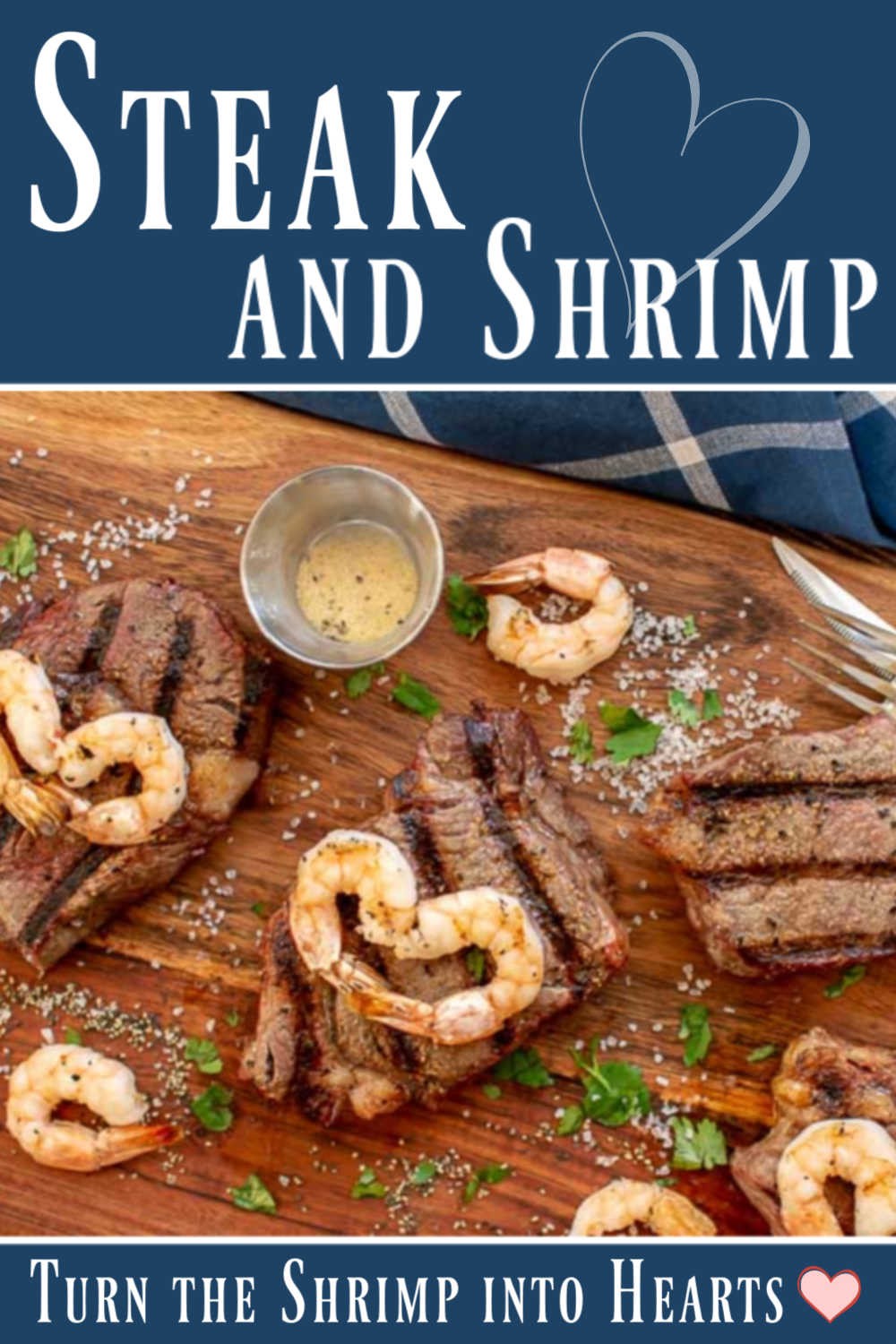 Romantic Grilled Steak and Shrimp Hearts