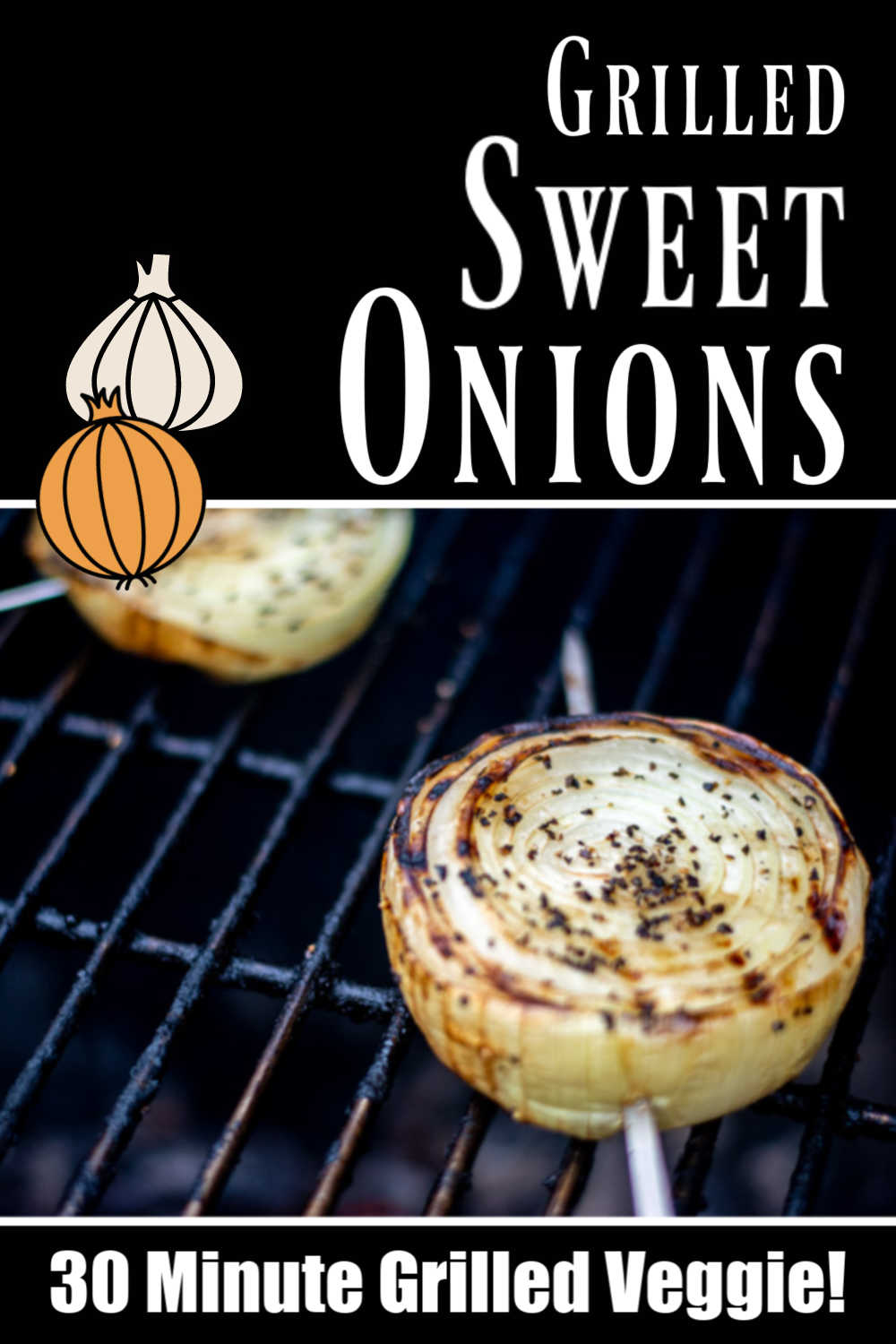 Grilled Sweet Onions - Perfect Side Dish!