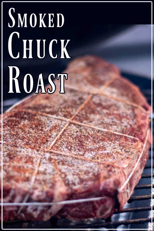 Smoked Chuck Beef Roast with Homemade Rub