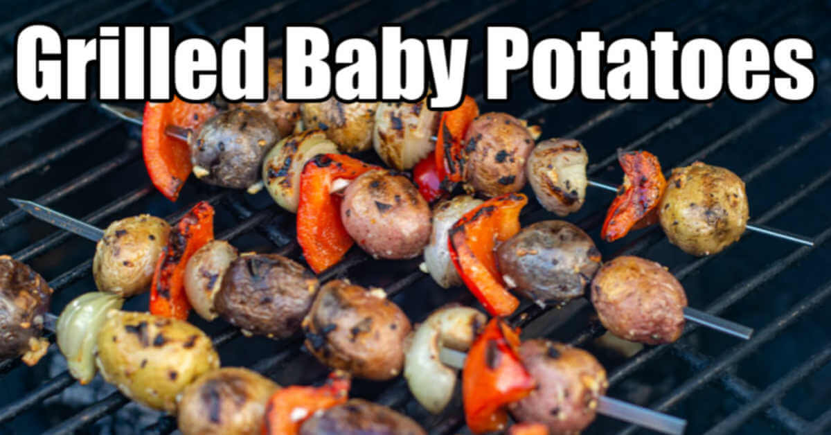grilled baby potatoes on the grill to make a 30 minute BBQ veggie dish