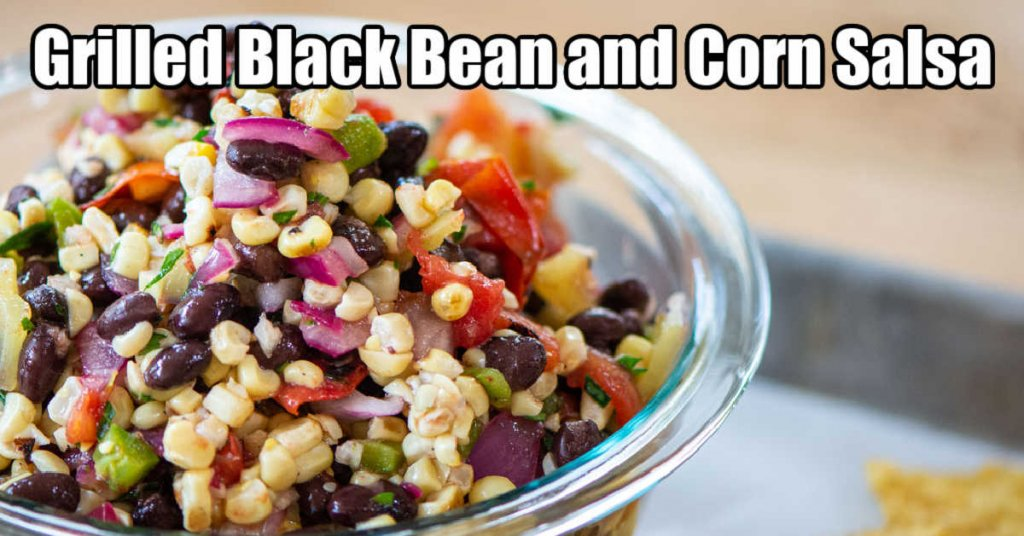 colorful bowl of fresh grilled black bean and corn salsa