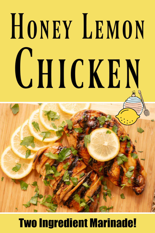 Super Simple Grilled Honey Lemon Chicken Recipe