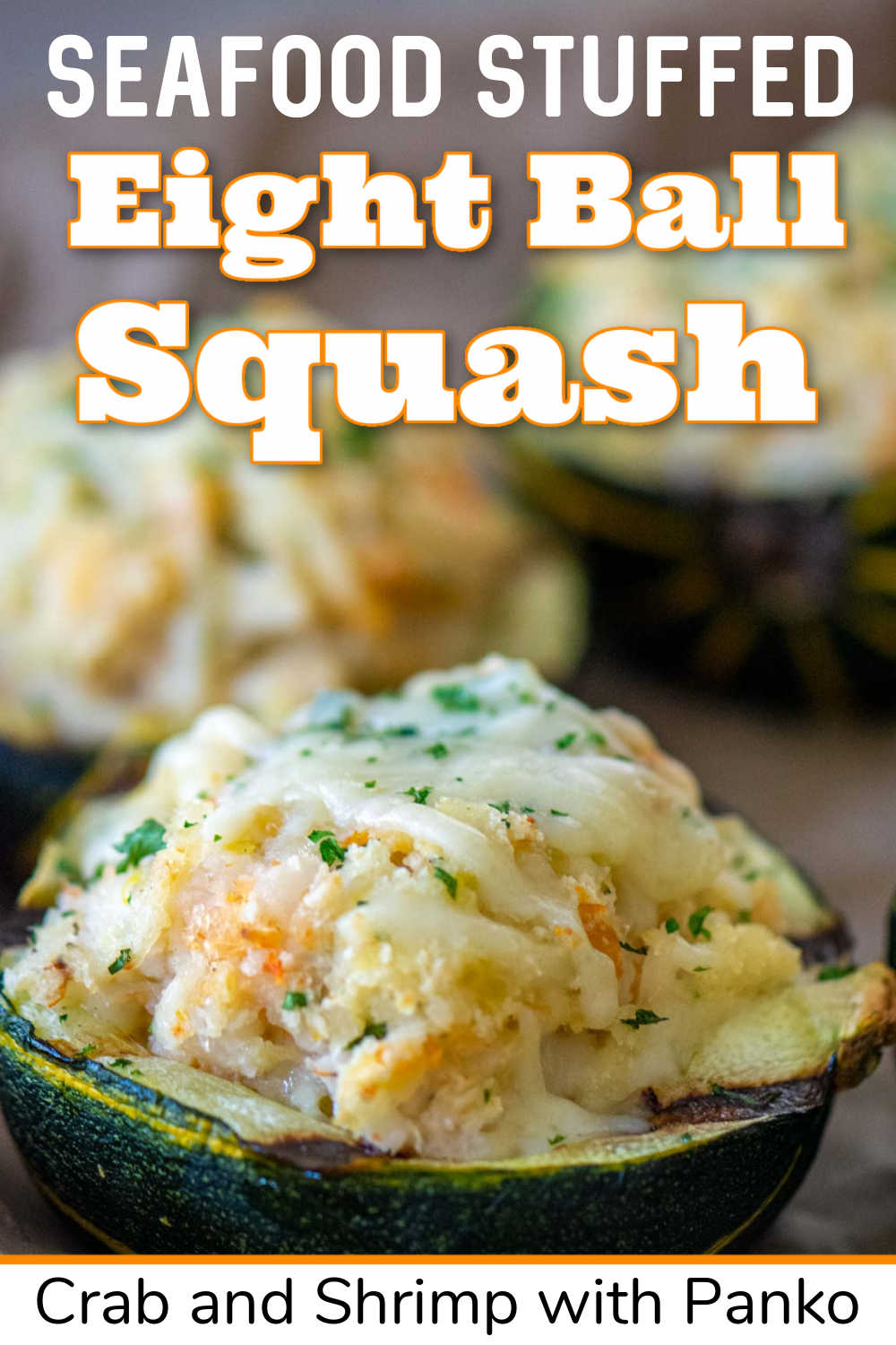 Grilled Eight Ball Squash With Seafood Stuffing {35 Minutes}