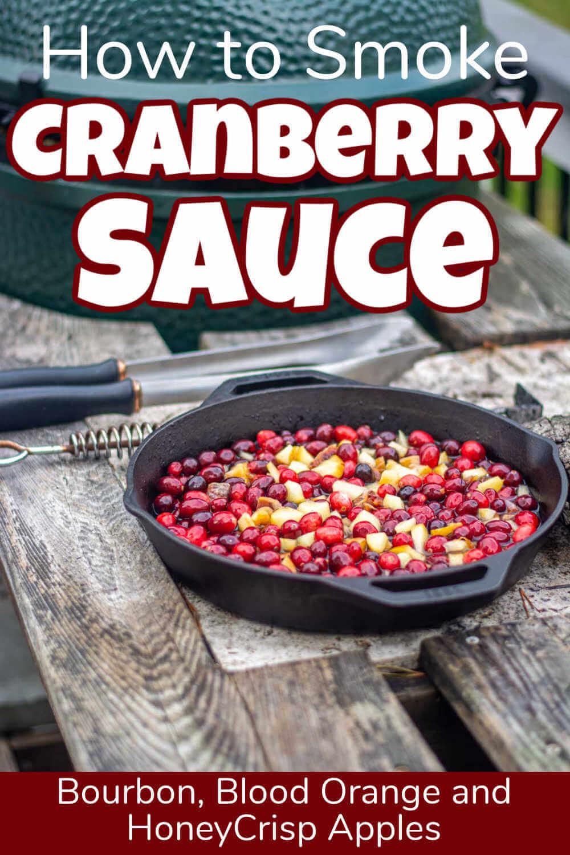 Bourbon Barrel Smoked Cranberry Sauce