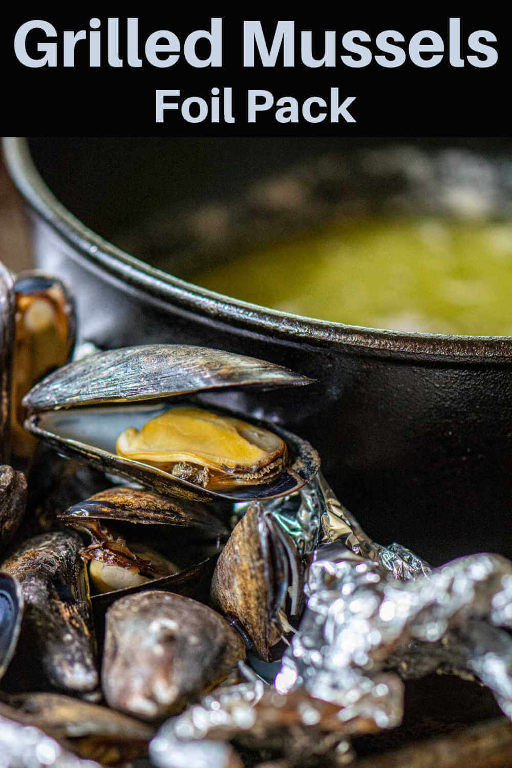 Grilled Mussels in a Foil Pack {15 Minutes}
