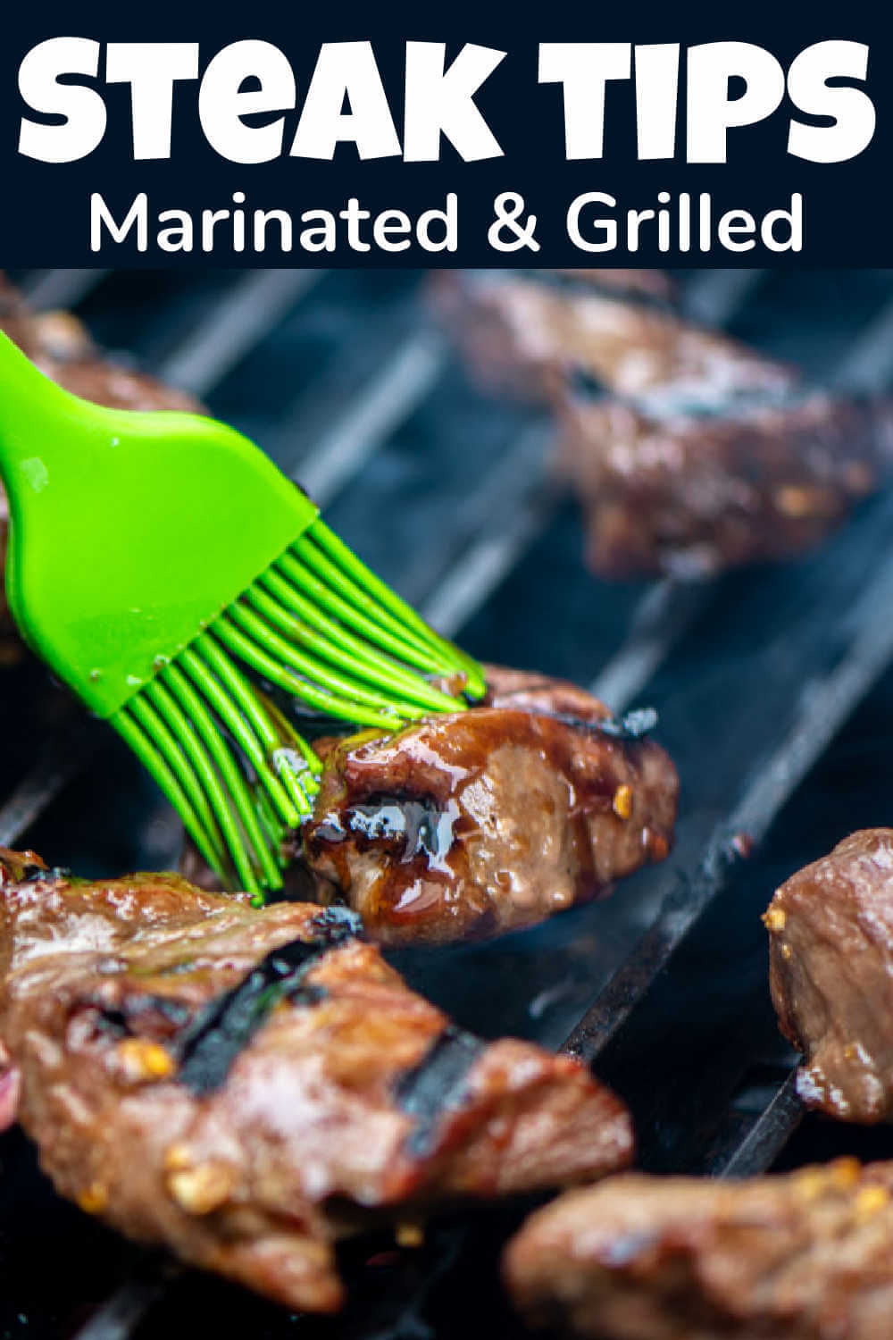 Grilled Marinated Steak Tips {10 Minutes}
