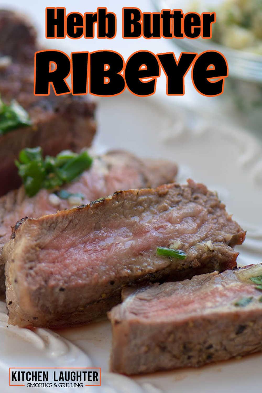 Herb Butter Grilled Ribeye Steak {15 Minutes}