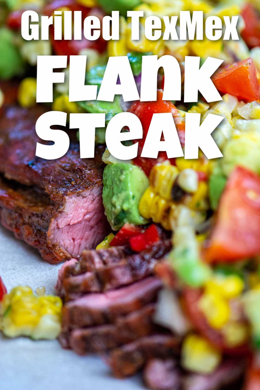 Grilled Tex Mex Flank Steak with Avocado Corn Salsa