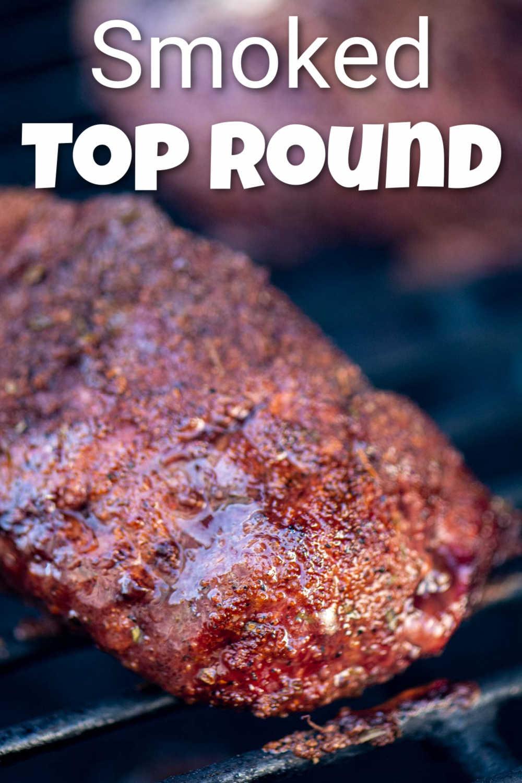 Smoked Top Round Steak